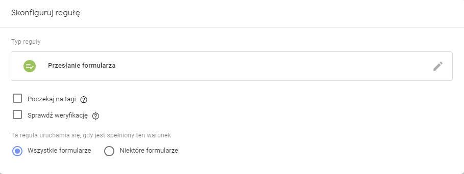 Skonfiguruj regułę - przesłanie formularza GTM